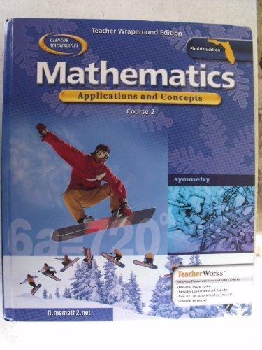 9780078601064: Mathematics: Applications and Concepts (Course 2) [Teacher Wraparound Edition] Florida - Glencoe