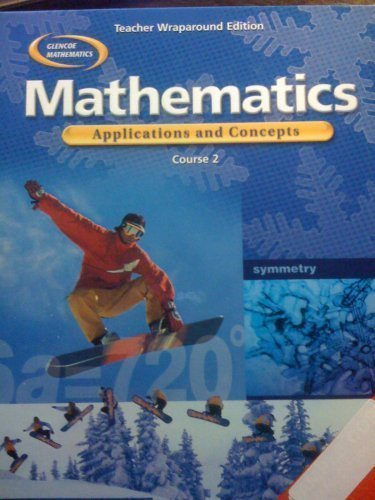 9780078601071: Mathematics:Applications and Concepts, Course 2 (Teacher's Wraparound Edition) (Teacher's Wraparound Edition, Glencoe Mathematics)