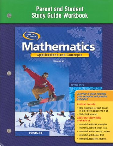 9780078601316: Mathematics: Applications and Concepts, Course 2, Parent and Student Study Guide Workbook