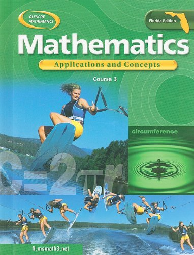 9780078601392: Glencoe Mathematics: Applications and Concepts Course 3 (Florida Edition)