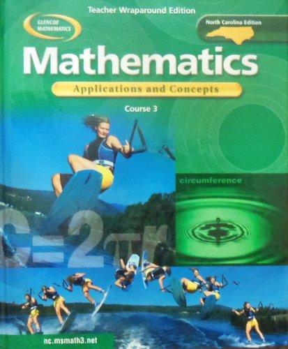 9780078601446: Mathematics Applications and Concepts Course 3 Teacher Wraparound Edition (Glencoe Mathematics North Carolina Edition)