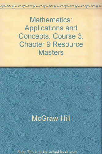 9780078601514: Mathematics: Applications and Concepts, Course 3, Chapter 9 Resource Masters (Statistics and Matrices)