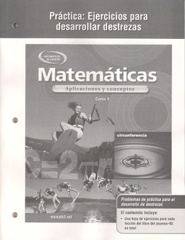9780078601699: Mathematics: Applications and Concepts, Course 3, Spanish Practice Skills Workbook