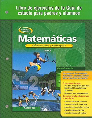 9780078601712: Mathematics: Applications and Concepts, Course 3, Spanish Parent and Student Study Guide Workbook