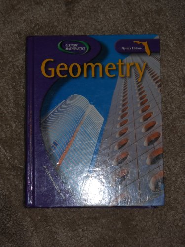 9780078601736: Glencoe Mathematics Geometry (Florida Edition)