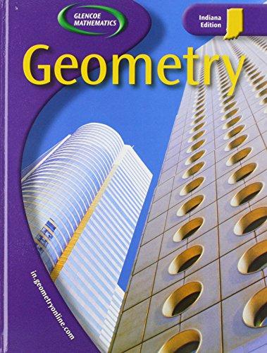 9780078601743: Geometry, Indiana Edition (Glencoe Mathematics)