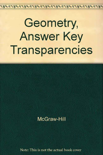 9780078602023: Geometry, Answer Key Transparencies
