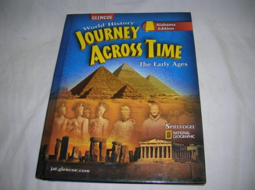 9780078603075: World History Journey Across Time, The Early Ages (Alabama Edition)