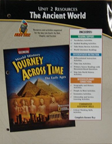 9780078603129: Unit 1 Resources : Early Civilizations (World History Journey Across time, The Early Ages)