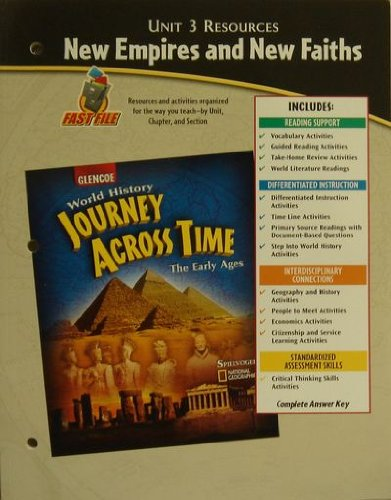 9780078603143: Unit 3 Resources : New Empires and New Faiths (World History Journey Across time, The Early Ages)