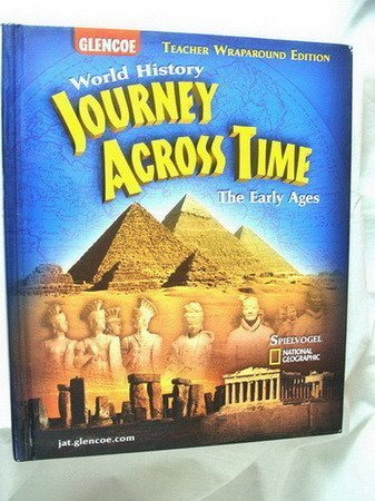 9780078603167: Journey Across Time: Early Ages, Teachers Wraparound Edition