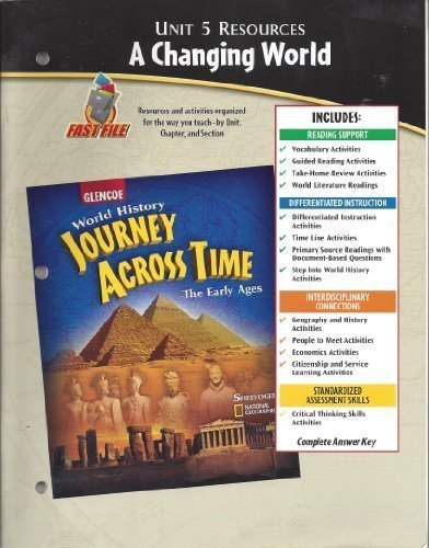9780078603174: Unit 5 Resources : A Changing World (World History Journey Across time, The Early Ages)