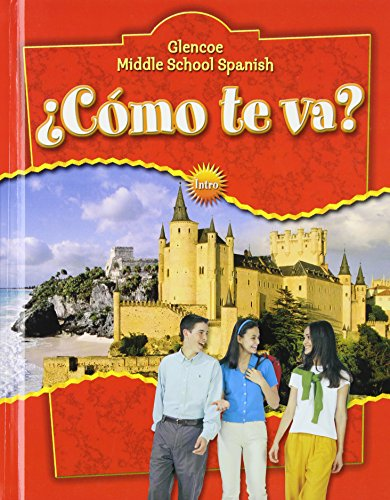 9780078603501: Glencoe Middle School Spanish: �C�mo te va? (Spanish Edition)