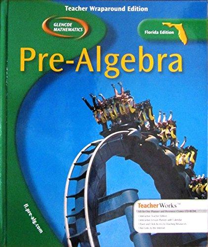 9780078603716: Glencoe Pre-Algebra Teacher Wraparound Edition Florida Edition (Glencoe Mathematics Pre-Algebra Flor