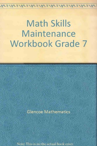 Math Skills Maintenance Workbook Grade 7: Glencoe Mathematics