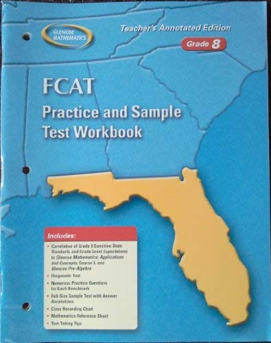 9780078604430: FCAT Practice and Sample Test Workbook Grade 8 Teacher's Annotated Edition (Glencoe Mathematics)