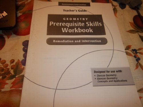 9780078604690: Geometry Prerequisite Skills Workbook- Remediation and Intervention Teacher's Guide ISBN 9780078604690, 0078604699