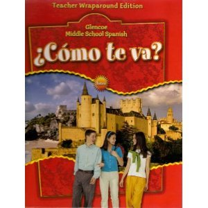 9780078605390: Como Te Va? Teacher Wraparound Edition: Intro, Nivel Rojo - Glenco Middle School Spanish (Spanish Edition)