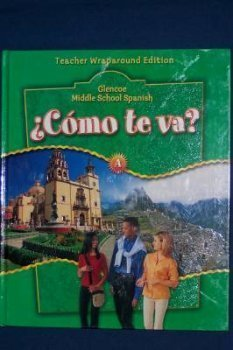 9780078605406: Como te va? Middle school Spanish Level A Teacher's edition.