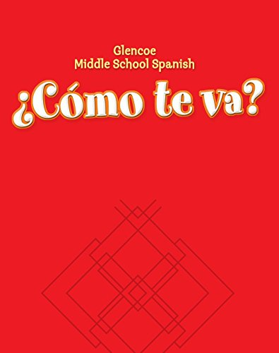 Glencoe Middle School Spanish: Cmo te va?: Conrad Schmitt