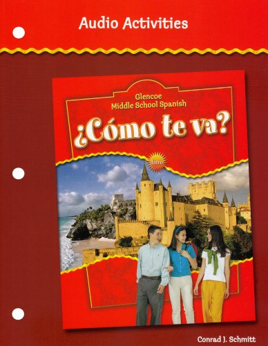 9780078605437: �C�mo te va? Intro Nivel rojo, Glencoe Middle School Spanish, Audio Activities
