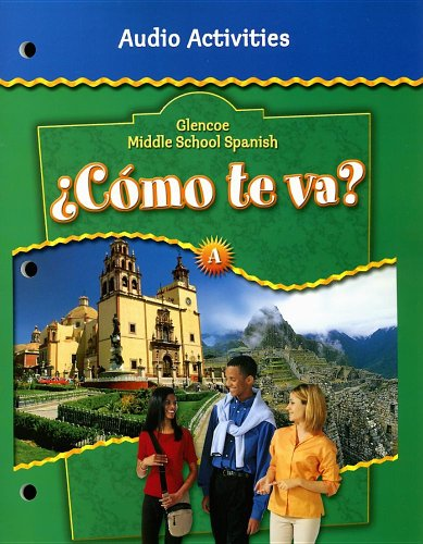 9780078605505: Glencoe Middle School Spanish: �C�mo te va? A Nivel verde, Audio Activities