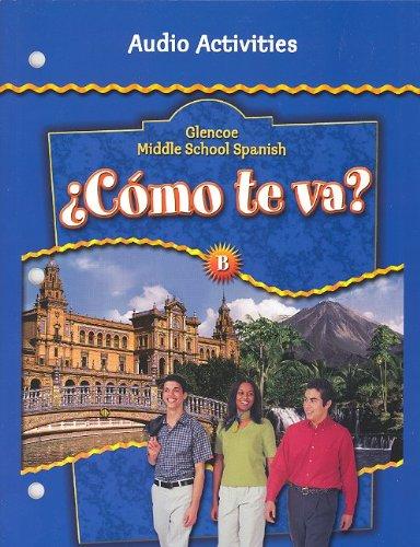 9780078605574: ¿Cómo te va? Level B Nivel azul, Audio Activities (Spanish Edition)