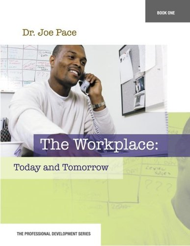 9780078605703: Professional Development Series Book 1 The Workplace: Today and Tomorrow