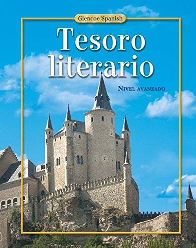 9780078605741: Glencoe Spanish Tesoro Literario: Nivel Avanzado