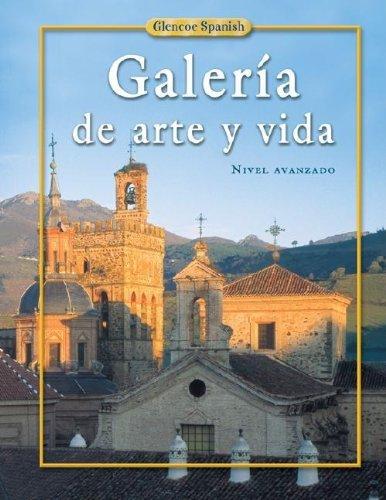 9780078606205: Galeria de Arte y Vida