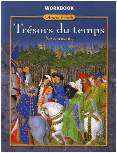 9780078606571: Trésors du temps Level 4, Workbook (GLENCOE FRENCH)