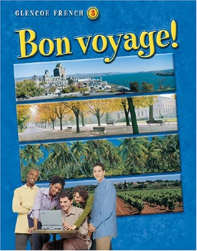 9780078606618: Bon voyage! Level 3, Student Edition (Glencoe French) (French Edition)