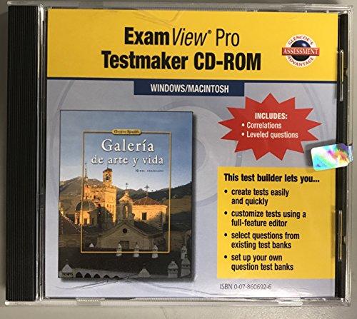 9780078606922: ExamView Pro Testmaker CD-ROM for Galeria de arte y vida (Nivel avanzado) [Glencoe Spanish]