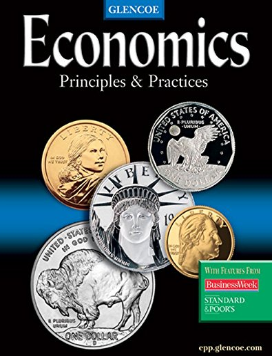 9780078606939: Economics: Principles and Practices, Student Edition
