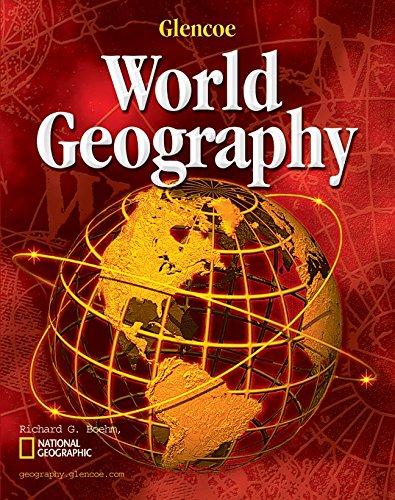 Glencoe World Geography, Student Edition: McGraw-Hill Education