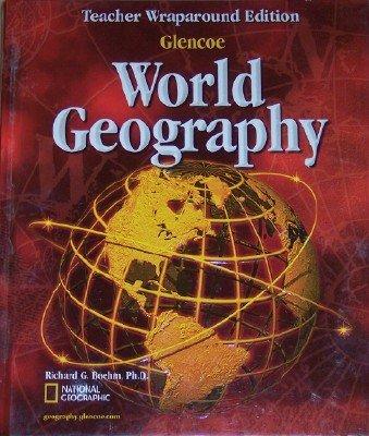 Glencoe World Geography, Teacher Wraparound Edition: McGraw-Hill