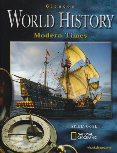 Glencoe World History; Modern Times, Student Edition: McGraw-Hill