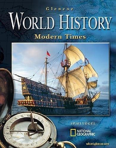 9780078607059: Glencoe World History: Modern Times, Student Edition (HUMAN EXPERIENCE - MODERN ERA)