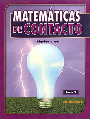 9780078607264: Matemáticas: De Contacto, Algebra y más, Curso 2