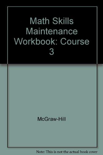 9780078607349: Mathematics: Applications and Concepts 2004, Course 3 Math Skills Maintenance Workbook, Course 3, TAE