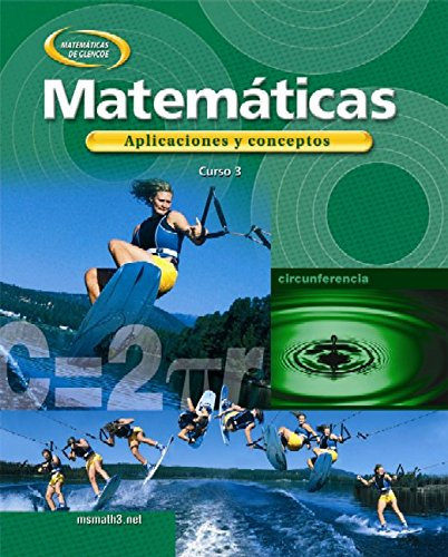 9780078607899: Mathematics: Applications and Concepts, Course 3, Spanish Student Edition