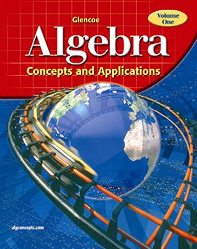 9780078608551: Glencoe Algebra: Concepts and Applications, Volume 1, Student Edition