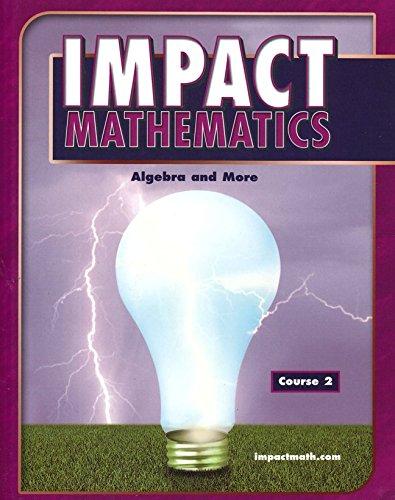 9780078609206: IMPACT Mathematics: Algebra and More, Course 2, Student Edition