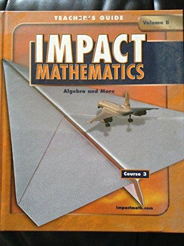 9780078609312: IMPACT Mathematics: Course 3: Teacher's Edition  Grade 8