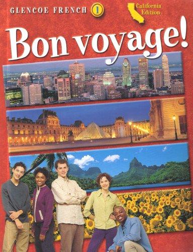 Bon Voyage!-Level 1-California Edition: Glencoe