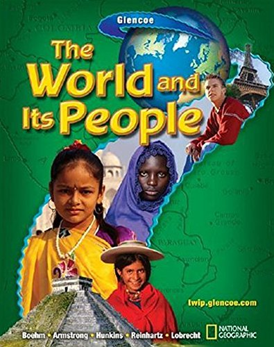 9780078609763: The World and it's People (Geography: World & Its People)