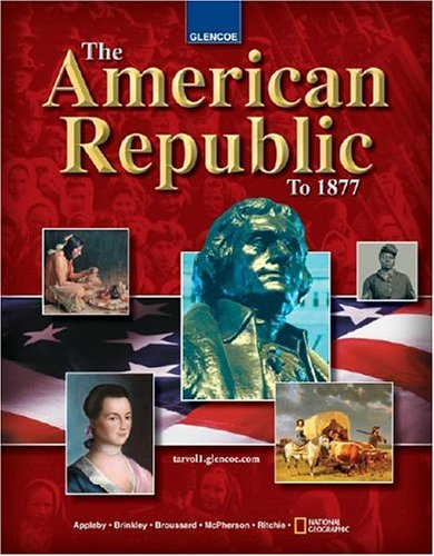9780078609831: The American Republic to 1877, Student Edition