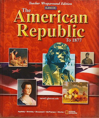9780078609848: American Republic to 1877: Teacher's Wraparound Edition