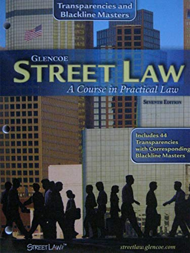 9780078610868: Street Law a Course in Practical Law --Transparencies and Blackline Masters