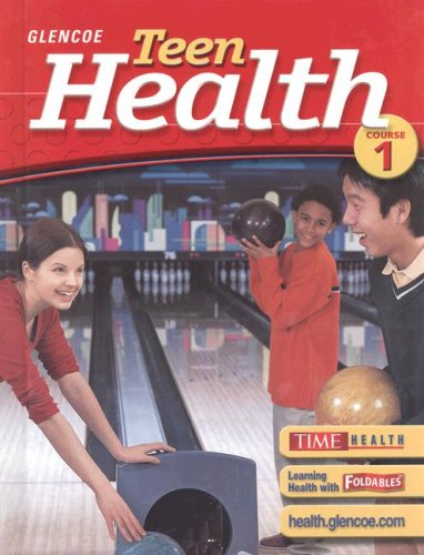 9780078610950: Teen Health, Course 1, Student Edition